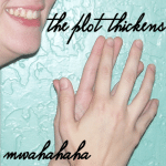 plotthickens